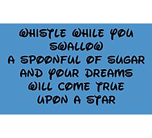 whistle while you swallow Photographic Print
