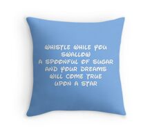 WHISTLE WHILE SWALLOWING Throw Pillow