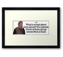 Corn Syrup Guy Parks and Recreation Framed Print