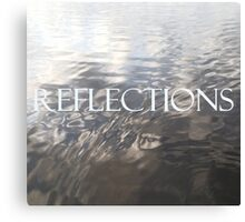 REFLECTIONS - Soft Shadow Canvas Print