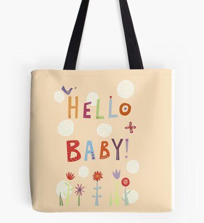 Hello Baby! Tote Bag