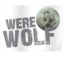 WERE WOLF werewolf with moon Poster