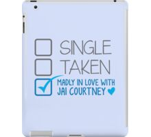 SINGLE TAKEN Madly in love with Jai Courtney iPad Case/Skin