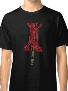 More than a person Typography (Paper Towns 3 of 7) Classic T-Shirt
