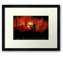 Wasn't the Apocalypse Beautiful Last Night! Framed Print