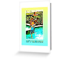 Let's Have Fun! Greeting Card