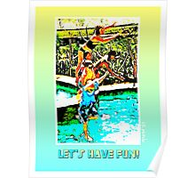 Let's Have Fun! Poster