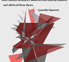 Lysander Spooner -  Masters or Slaves by FreshPrince