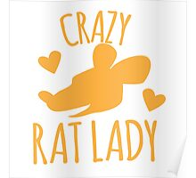 Crazy Rat lady in orange Poster