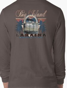 lahaina hawaii Long Sleeve T-Shirt