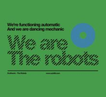We are the robots /// Kids Clothes