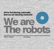 We are the robots /// Baby Tee