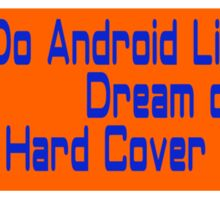 Do Android Librarians Dream of Hard Cover Books? Sticker