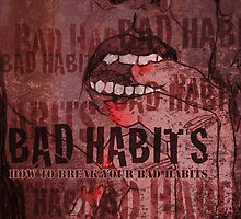 breaking bad habits by Marie-Elena