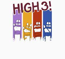 HIGH 3! Unisex T-Shirt