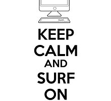 Keep calm and surf on by netza