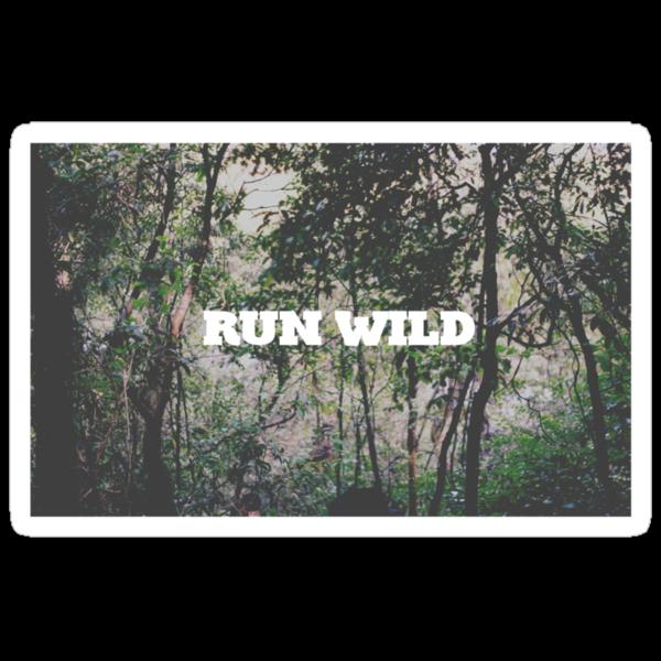 RUN WILD by Jack Toohey