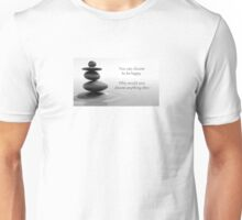 Peaceful Happy Buddha quote Unisex T-Shirt
