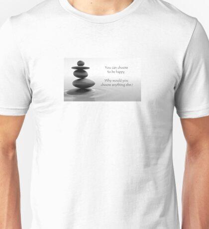 Peaceful Happy Buddha quote Unisex T-Shirt