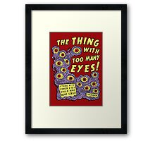 Too Many Eyes Framed Print