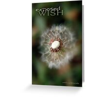 Exposed Wish © Vicki Ferrari Greeting Card