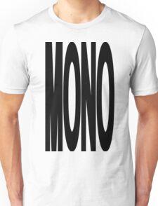 It's Mono! Unisex T-Shirt