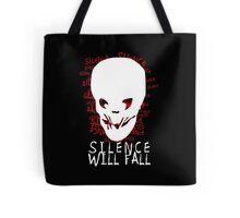 Silence Will Fall Tote Bag