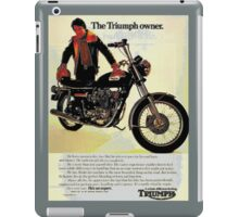 The Triumph Owner - he's an expert - advert. iPad Case/Skin