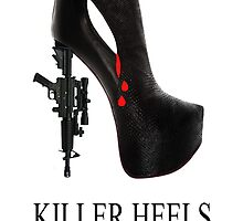 KILLER HEELS by Fotasia
