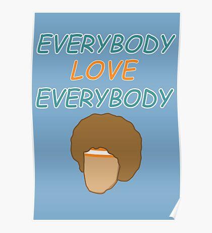 Everybody Love Everybody Poster