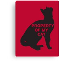 Property of my cat Canvas Print