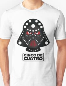 Cinco De Cuatro - May the Fourth Be With You, NOT! T-Shirt