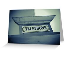 Old Telephone sign Greeting Card