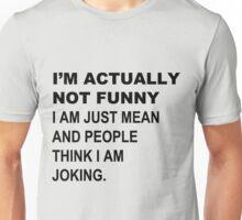 Just Kidding Unisex T-Shirt