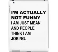 Just Kidding iPad Case/Skin