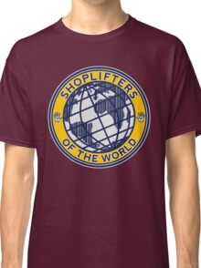 Shoplifters Of The World Classic T-Shirt