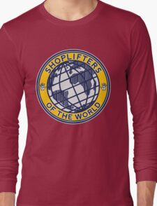 Shoplifters Of The World Long Sleeve T-Shirt