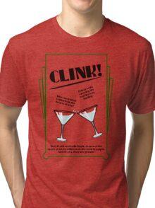 Clink! Tri-blend T-Shirt