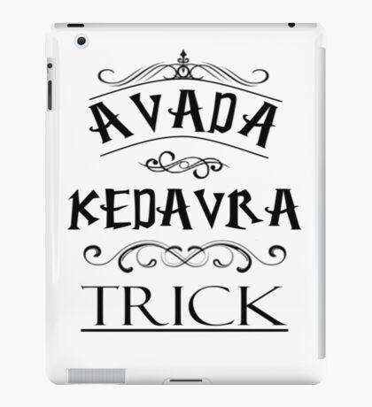 Avada Kedavra Trick iPad Case/Skin