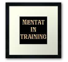 Mentat In Training Framed Print
