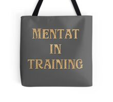 Mentat In Training Tote Bag