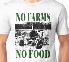 No Farms No Food Unisex T-Shirt