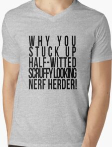 Scruffy Looking Nerf Herder! Mens V-Neck T-Shirt
