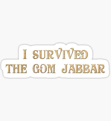 I Survived The Gom Jabbar Sticker