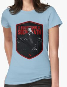 High Functioning Sociopath Womens Fitted T-Shirt