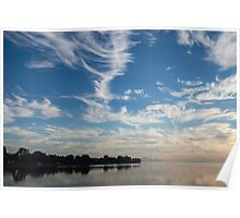 Of Feathery Clouds and Tranquil Mornings Poster