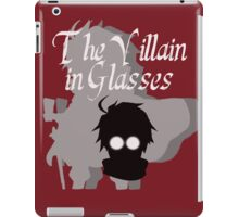 The Villain in Glasses iPad Case/Skin