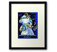 POWER OF SOUND Framed Print
