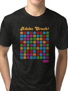 Adobe Crush! Tri-blend T-Shirt