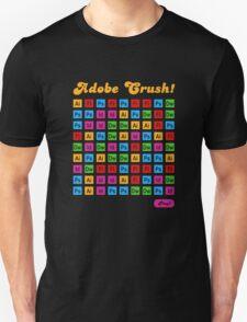 Adobe Crush! Unisex T-Shirt